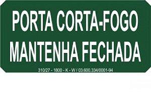 PLACA INDICATIVA PORTA CORTA-FOGO MANTENHA FECHADA