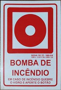 PLACA INDICATIVA DE BOTOEIRA DE BOMBA DE INCÊNDIO