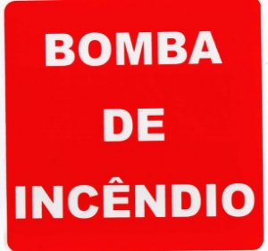 PLACA INDICATIVA - BOMBA DE INCÊNDIO