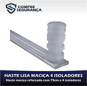 HASTE LISA MACIÇA REFORÇADA PARA CERCA ELÉTRICA 75 CM COM 4 ISOLADORES