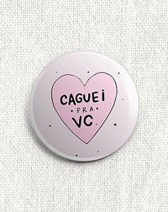 Boton Caguei pra VC