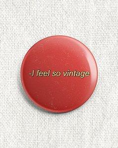 Boton I Feel so Vintage