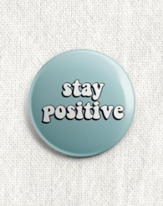 Boton Stay Positive