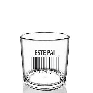 Copo Personalizado whisky 320ml Criativo Dia dos Pais Presente Lembrancinha - Este pai não tem preço