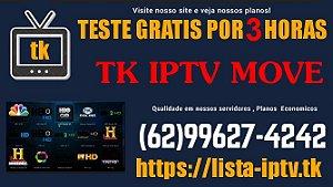 Promoçao Pacote Tk Iptv Move Assinatura completa Hd, Sd , Full Hd, Canais Adultos Teste Gratis 3 horas