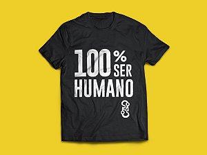 Camiseta 100% Ser Humano (PRÉ-VENDA)