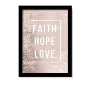 Quadro Decorativo Faith Hope Love Rose Gold
