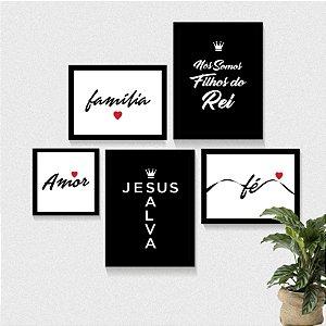 Kit 5 Quadros - Jesus Salva, Filhos do Rei, Amor Família Fé