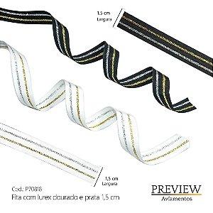FITA COM LUREX DOURADO E PRATA 1,5CM -  ROLO C/15 METROS - P70818