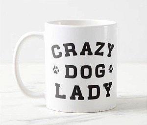 Caneca Crazy Dog Lady