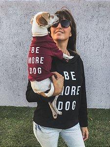 Kit Be More Dog - Collab Voalaika + T-Mutts
