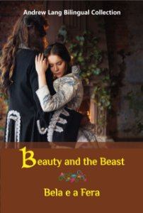 Livro Bilíngue - Beauty and the Beast / Bela e a Fera