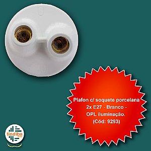 Plafon c/ soquete porcelana 2x E 27 - Branco - OPL iluminação. (Cód: 9293)