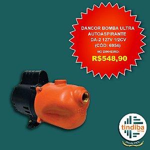 Bomba Dancor ultra Autoaspirante 127v 1/2cv (Cód: 6954)