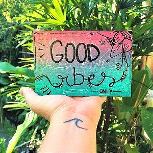 Tela Good Vibes
