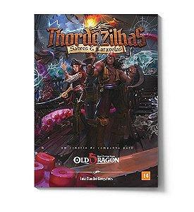 Old Dragon - Thordezilhas: Sabres e Caravelas