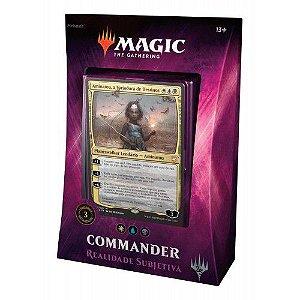 MTG Commander 2018 - Realidade Subjetiva