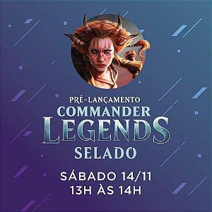 Inscrição Selado 14/11 13h00 - Pré Release Commander Legends