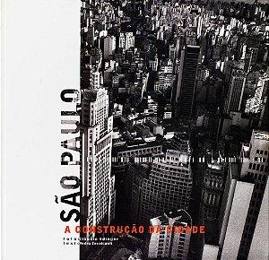 São Paulo - A construção da cidade