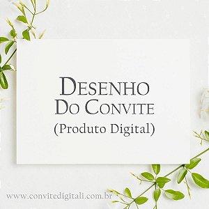 Desenho do Convite Digital