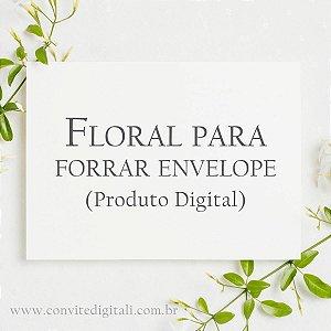 Floral para Forrar dentro do Envelope - Arte Digital