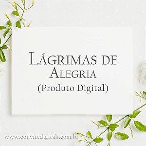 Lágrimas de Alegria - Arte Digital