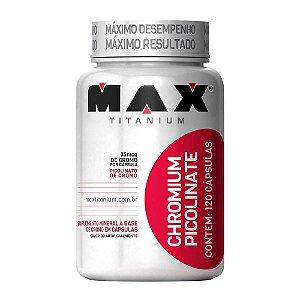 Chromium Picolinate 120caps - Max Titanium