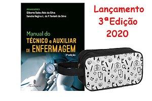 Manual do Técnico e Auxiliar de Enfermagem 3ª Edição + Necessaire