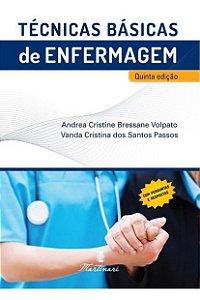 Técnicas Básicas de Enfermagem 5ª Edição