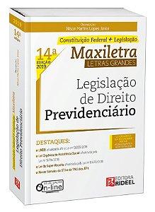 LEGISLAÇÃO DE DIREITO PREVIDENCIÁRIO – MAXILETRA – CONSTITUIÇÃO FEDERAL + LEGISLAÇÃO 2019