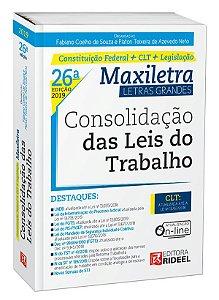CONSOLIDAÇÃO DAS LEIS DO TRABALHO – MAXILETRA – CONSTITUIÇÃO FEDERAL + LEGISLAÇÃO 2019