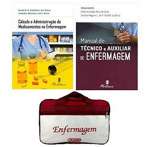 Kit Enfermagem: Manual Do Técnico e Auxiliar de Enfermagem 2ª Ed+ Cálculo e Administração de Medicamentos+ Bolsa