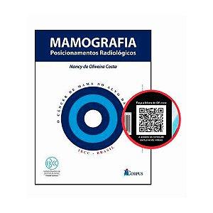 Mamografia Posicionamentos Radiológicos - AGORA COM QR-CODE