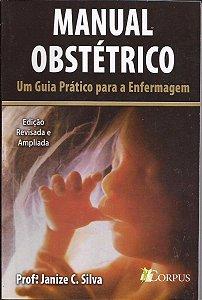 Manual Obstétrico - Um Guia Prático Para Enfermagem