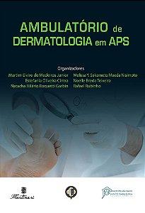 Ambulatório de dermatologia em APS