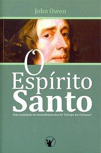 O ESPÍRITO SANTO - JOHN OWEN