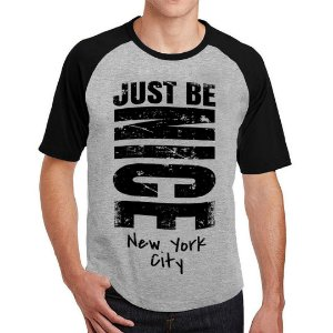 Camiseta Raglan Just Be Nice