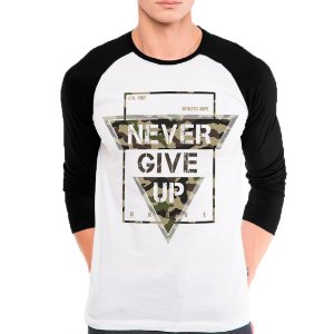 Camiseta Manga Longa Never Give Up