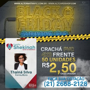 Crachá PVC 4X0 Frente - Black Friday