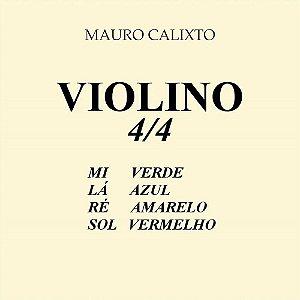 ENCORDOAMENTO P/ VIOLINO MAURO CALIXTO ACO