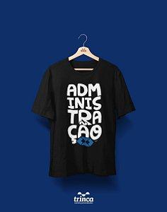 Camisa Administração - ADM - Preta - Premium