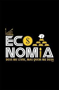 Camisa Economia - Quem me dera - Preta - Basic