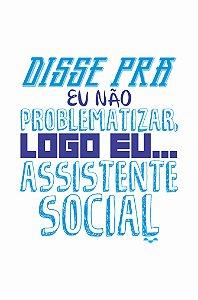 Camisa Universitária Serviço Social - Não é Mimimi- Branca - Basic