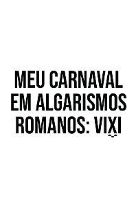 Camisa Especial Carnaval - Vixi - Basic