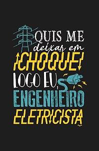 Camisa Universitária Engenharia Elétrica - Alta Tensão - Preta - Basic