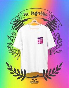 Camiseta Personalizada - Respeita Nóis - Me Orgulho - Basic
