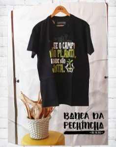 Camiseta Universitária - Agronomia - O que seria do seu PF? - Basic