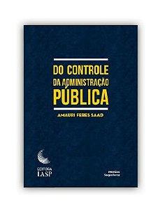 DO CONTROLE DA ADMINISTRAÇÃO PÚBLICA