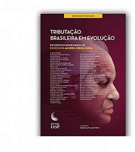 Livro - Tributação brasileira em evolução