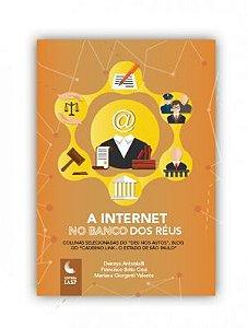 Livro - A internet no banco dos réus